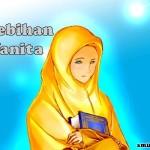 Betapa Istimewanya Wanita…