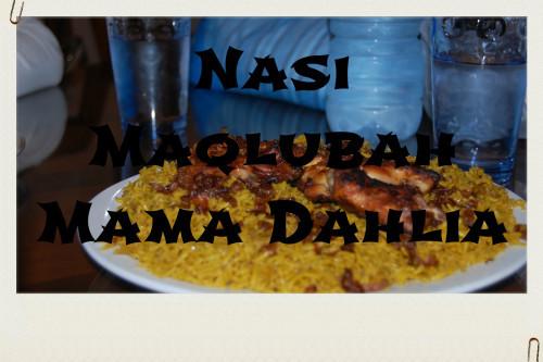 Nasi Maqlubah Mama Dahlia