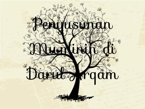 Penyusunan Mu'minin di Darul Arqam