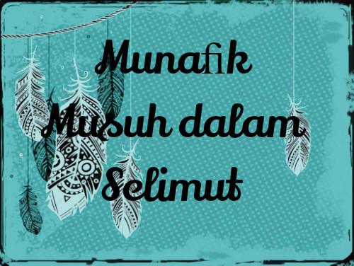 Munafik Musuh dalam Selimut
