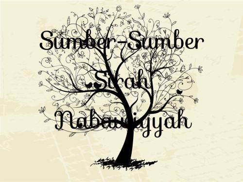 Sumber-Sumber Sirah Nabawiyyah