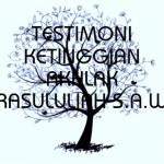 TESTIMONI KETINGGIAN AKHLAK RASULULIAH S.A.W