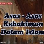 Hadis 33 : Asas – Asas Kehakiman Dalam Islam