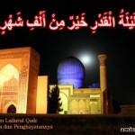 Malam Lailatur Qadr : Kepentingan dan Penghayatannya