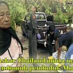 Askar Thai Minta Maaf Membunuh Penduduk Muslim