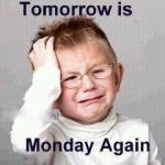 Mengatasi 'Monday Sickness'