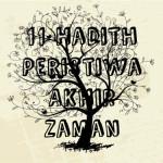 11 Hadith Peristiwa Akhir Zaman