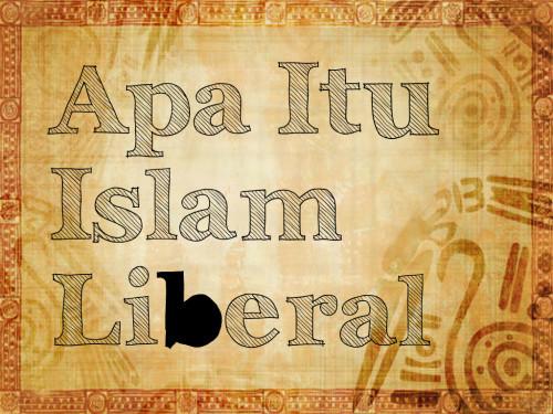 Apa itu Islam Liberal