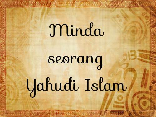 Minda seorang Yahudi Islam
