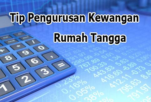 tip-pengurusan-kewangan-rumah-tangga